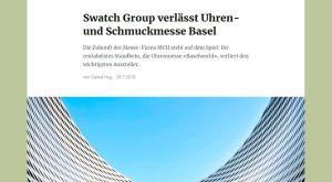 Laut NZZ verlässt Swatch Group die Baselworld
