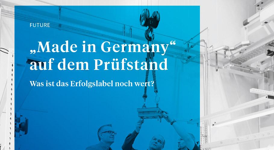 Made in Germany: Das Erfolgslabel auf dem Prüfstand